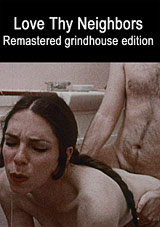 1970s Triple Climax Grindhouse Collection: Love Thy Neighbors