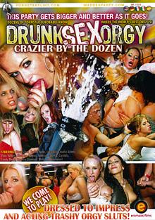 Drunk Sex Orgy: Crazier By The Dozen cover