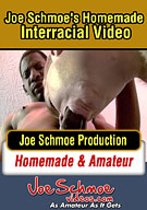 Joe Schmoe's Homemade Interracial Video