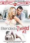 Blended And Twisted 2