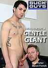 Swallowing A Gentle Giant