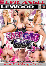Gasp, Gag And Gape 3