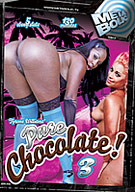 Pure Chocolate 3