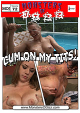 Monsters Of Jizz 72: Cum On My Tits