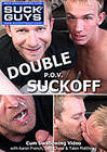 Double P.O.V. Suckoff