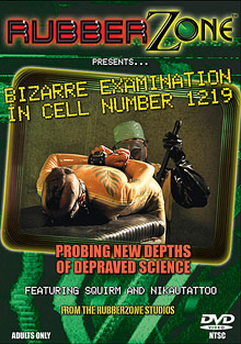 Bizarre Examination In Cell Number 1219 cover
