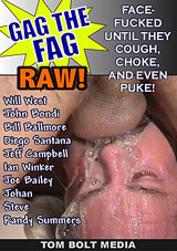 Gag The Fag: Raw