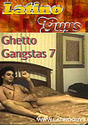 Ghetto Gangstas 7
