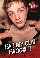 Eat My Cum Faggot