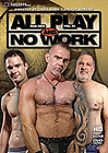 Real Men 24: All Play And No Work