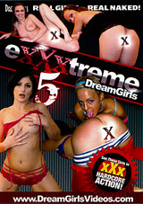 Exxxtreme Dreamgirls 5