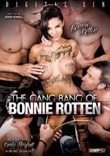 The Gang Bang Of Bonnie Rotten