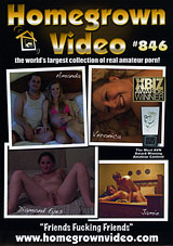 Homegrown Video 846: Friends Fucking Friends