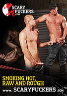 Smoking Hot, Raw And Rough