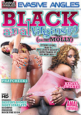 Black Anal Virgins 2: On The Molly