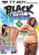 Watch Black Street Hookers 106 in our Video on Demand Theater