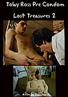 Toby Ross Pre Condom: Lost Treasures 2