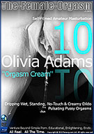 Olivia Adams 10: Orgasm Cream