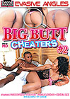 Big Butt Cheaters 2