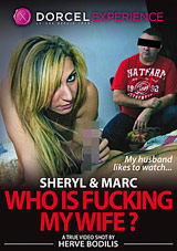 Sheryl And Marc Who Is Fucking My Wife