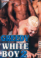 Greedy White Boy 2