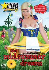 Wet Midsummer Dreams