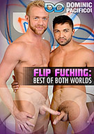 Flip Fucking: Best Of Both Worlds
