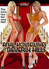 Anal Housewives Of Beverly Hills