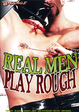 Real Men Play Rough