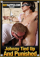 Boynapped: Johnny Tied Up And Punished