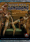 Daddy Gets A Gangbang