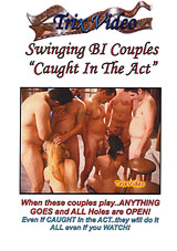 Swinging Bi Couples: Caught In The Act