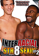 Interracial Str8 Sexin' 2