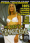 My Dad's A Transsexual 4