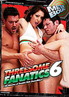 Threesome Fanatics 6
