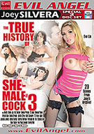 The True History Of She-Male Cock 3