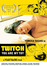 Twitch You Are My Toy