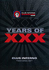 XX Years Of XXX: Club Inferno Part 2