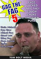 Gag The Fag: Raw 5
