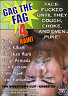Gag The Fag: Raw 4