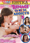 Teenage Sex Addicts 5