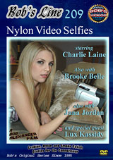Bob's Line 209: Nylon Video Selfies