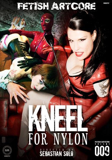 Fetish Artcore 9: Kneel For Nylon cover