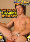 Marcos Shower Jerkoff