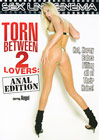 Torn Between 2 Lovers: Anal Edition