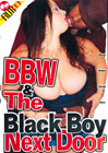 BBW And The Black Boy Next Door
