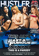 This Ain't Fast And Furious XXX