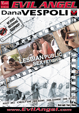 lesbian public sex fetish, lesbian, public sex, fetish, exhibitionism, dana vespoli, evil angel, porn, august ames, girl on girl, big tits, big natural breasts, big naturals