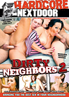 Dirty Neighbors 2