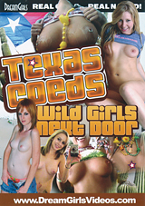 Texas Coeds: Wild Girls Next Door